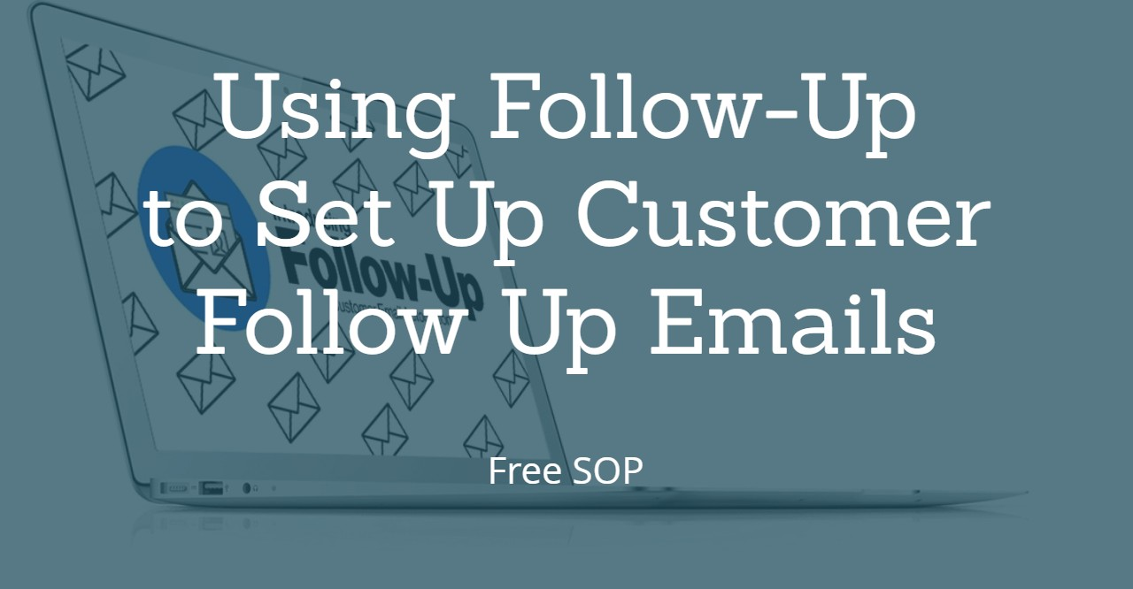 UsingFollowUptoSetUpCustomerFollowUpEmails