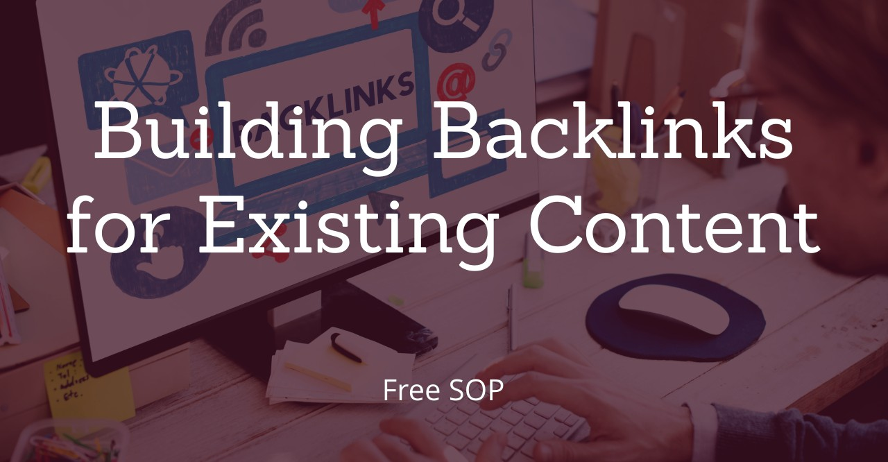 Building%20Backlinks%20for%20Existing%20Content